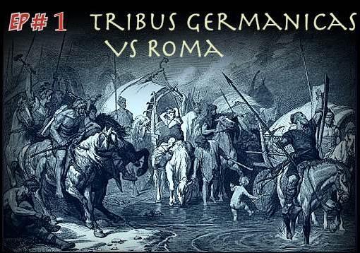Tribus Germánicas contra Roma – Episodio 01