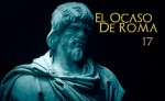 El Ocaso de Roma cap. 17: HorrorGótico