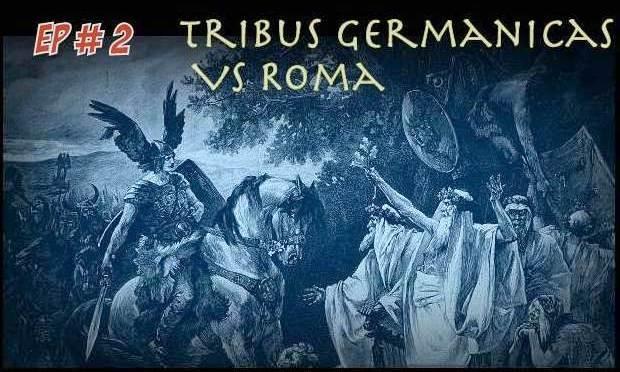 Tribus Germánicas contra Roma – Episodio 02