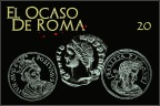 El Ocaso de Roma cap. 20: La Roma de los tres imperios