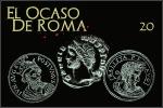 El Ocaso de Roma cap. 20: La Roma de los tresimperios