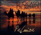 El Ocaso de Roma cap. 21: Palmira